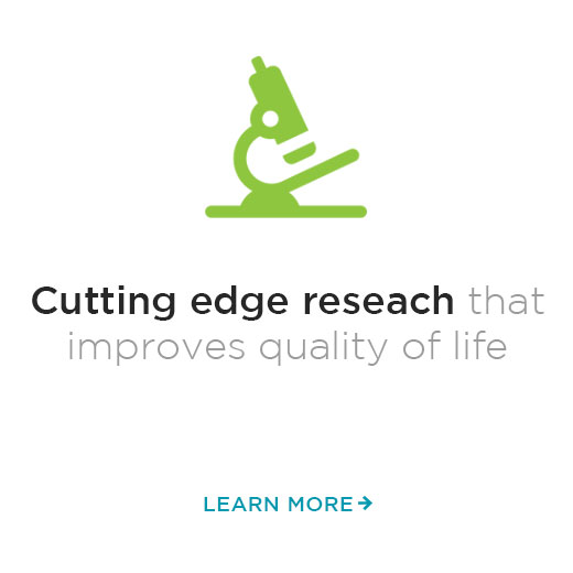 cutting edge research to improve quality of life