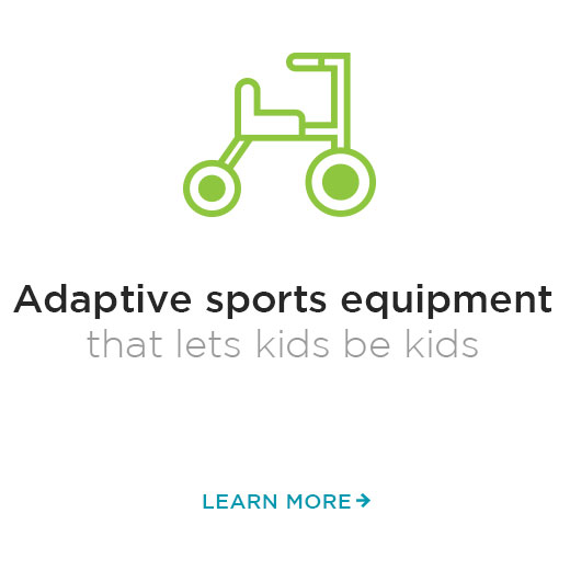 Adaptive Sports equipment that lets kids be kids