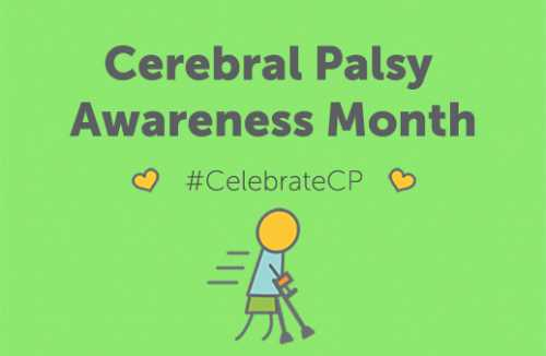 Cerebral Palsy Awareness Month #CelebrateCP
