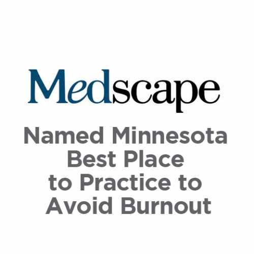 Medscape Named Minnesota Best Place to Practice to Avoid Burnout