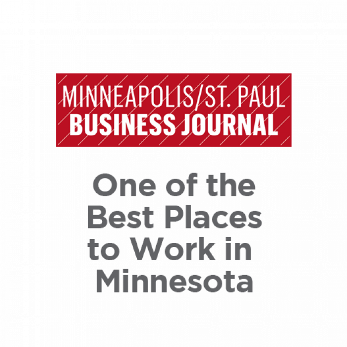 Minneapolis/Saint Paul Business Journal One of the Best Places to Work in Minnesota