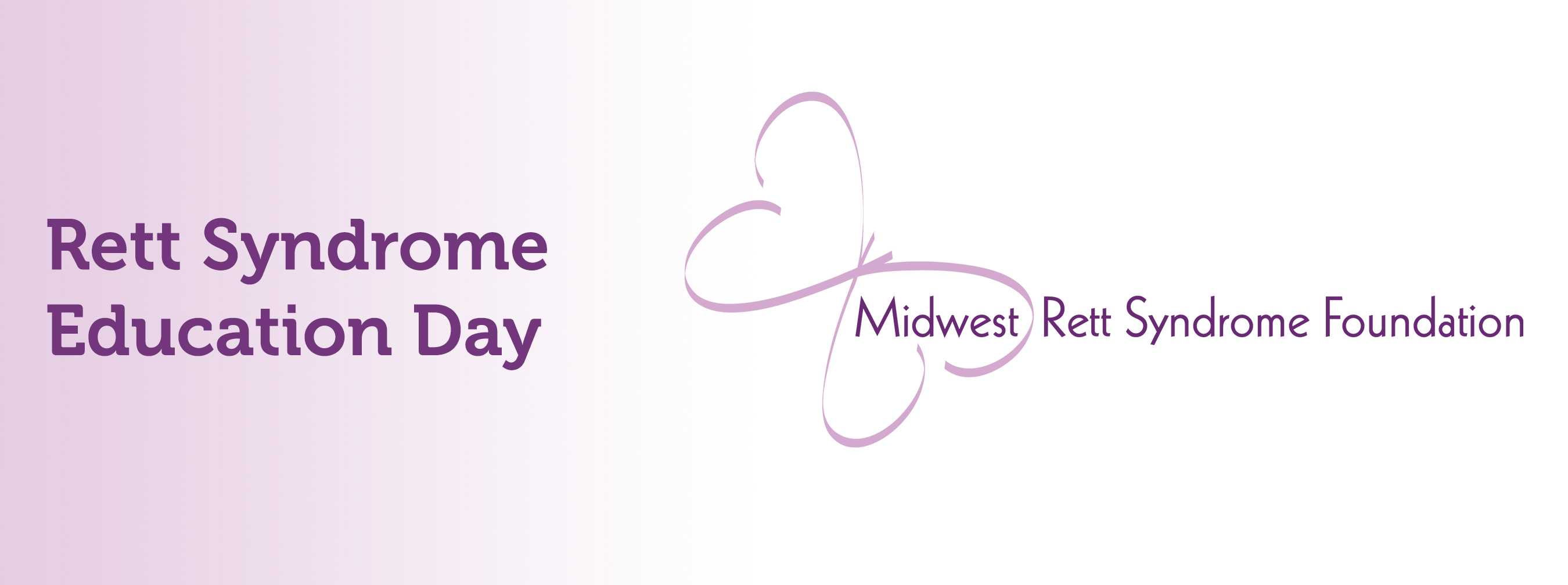 Rett Syndrome Education Day with the Midwest Rett Syndrome Foundation