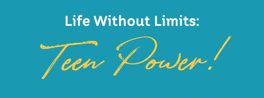 Life Without Limits Teen Power UCP of MN