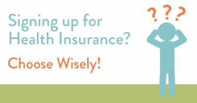 Health Insurance? Choose wisely!