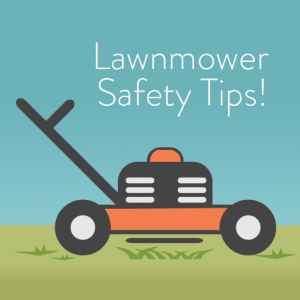 Lawnmover Safety Tips - Gillette Children's