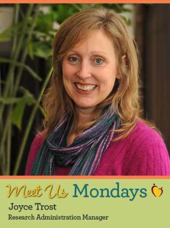 Meet Us Monday - Joyce Trost, Manager of Research Administration