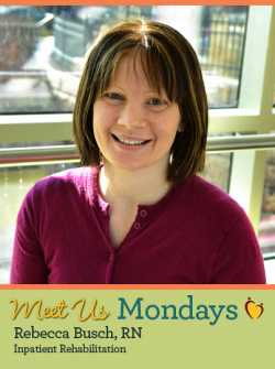 Meet Us Monday - Rebecca Busch, Registered Nurse