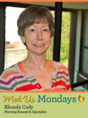 Meet Us Monday - Rhonda Cady, Nursing Research Specialist
