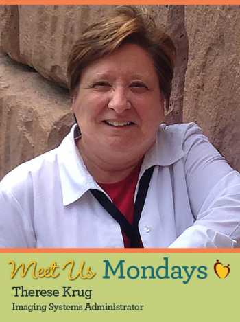 Meet Us Monday - Therese Krug, Imaging Systems Administrator