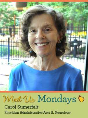 Meet Us Monday - Carol Sumerfelt, Physician Administrative Assistant