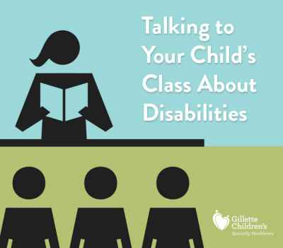 Talk to your child's class about disabilities