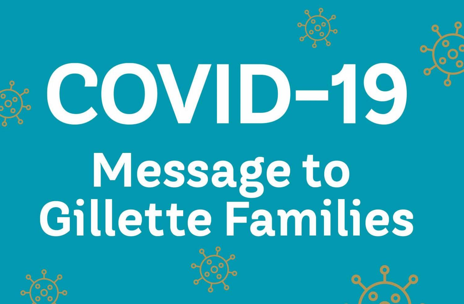 COVID-19 Gillette Message to Families Graphic